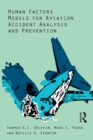 Human Factors Models for Aviation Accident Analysis and Prevention - eBook