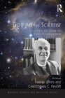God and the Scientist : Exploring the Work of John Polkinghorne - eBook