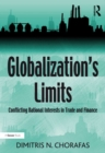 Globalization's Limits : Conflicting National Interests in Trade and Finance - eBook
