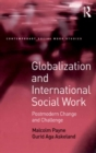 Globalization and International Social Work : Postmodern Change and Challenge - eBook