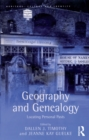 Geography and Genealogy : Locating Personal Pasts - eBook