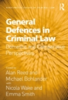 General Defences in Criminal Law : Domestic and Comparative Perspectives - eBook