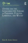Gender and the Intersubjective Sublime in Faulkner, Forster, Lawrence, and Woolf - eBook
