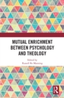 Mutual Enrichment between Psychology and Theology - eBook