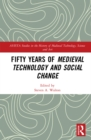 Fifty Years of Medieval Technology and Social Change - eBook