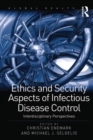 Ethics and Security Aspects of Infectious Disease Control : Interdisciplinary Perspectives - eBook