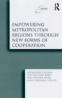 Empowering Metropolitan Regions Through New Forms of Cooperation - eBook