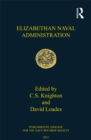 Elizabethan Naval Administration - eBook