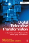 Digital Enterprise Transformation : A Business-Driven Approach to Leveraging Innovative IT - eBook