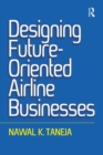 Designing Future-Oriented Airline Businesses - eBook