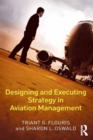 Designing and Executing Strategy in Aviation Management - eBook