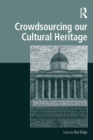 Crowdsourcing our Cultural Heritage - eBook