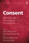 Consent : Domestic and Comparative Perspectives - eBook