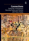 Connections : Exploring Contemporary Planning Theory and Practice with Patsy Healey - eBook