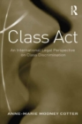 Class Act : An International Legal Perspective on Class Discrimination - eBook