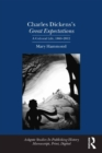 Charles Dickens's Great Expectations : A Cultural Life, 1860-2012 - eBook