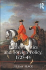 British Politics and Foreign Policy, 1727-44 - eBook