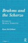 Brahms and the Scherzo : Studies in Musical Narrative - eBook