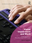 Visual Impairment and Work : Experiences of Visually Impaired People - eBook