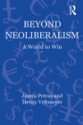 Beyond Neoliberalism : A World to Win - eBook