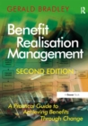 Benefit Realisation Management : A Practical Guide to Achieving Benefits Through Change - eBook