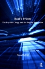 Baal's Priests : The Loyalist Clergy and the English Revolution - eBook