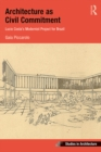 Architecture as Civil Commitment: Lucio Costa's Modernist Project for Brazil - eBook
