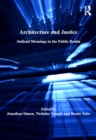Architecture and Justice : Judicial Meanings in the Public Realm - eBook