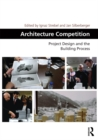 Architecture Competition : Project Design and the Building Process - eBook