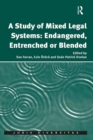 A Study of Mixed Legal Systems: Endangered, Entrenched or Blended - eBook
