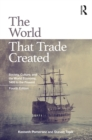 The World That Trade Created : Society, Culture, and the World Economy, 1400 to the Present - eBook