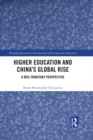 Higher Education and China's Global Rise : A Neo-tributary Perspective - eBook