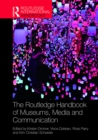 The Routledge Handbook of Museums, Media and Communication - eBook