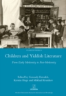 Children and Yiddish Literature From Early Modernity to Post-Modernity - eBook