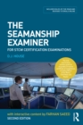 The Seamanship Examiner : For STCW Certification Examinations - eBook