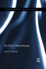 The End of Physiotherapy - eBook