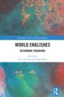 World Englishes : Rethinking Paradigms - eBook