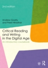 Critical Reading and Writing in the Digital Age : An Introductory Coursebook - eBook