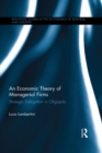 An Economic Theory of Managerial Firms : Strategic Delegation in Oligopoly - eBook