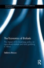 The Economics of Biofuels : The impact of EU bioenergy policy on agricultural markets and land grabbing in Africa - eBook