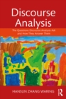 Discourse Analysis : The Questions Discourse Analysts Ask and How They Answer Them - eBook