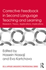 Corrective Feedback in Second Language Teaching and Learning : Research, Theory, Applications, Implications - eBook