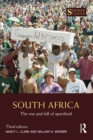 South Africa : The Rise and Fall of Apartheid - eBook