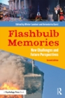 Flashbulb Memories : New Challenges and Future Perspectives - eBook