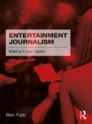 Entertainment Journalism : Making it your Career - eBook