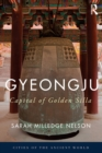 Gyeongju : The Capital of Golden Silla - eBook