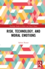 Risk, Technology, and Moral Emotions - eBook