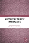 A History of Chinese Martial Arts - eBook