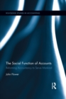 The Social Function of Accounts : Reforming accountancy to serve mankind - eBook