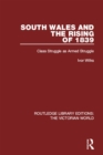 South Wales and the Rising of 1839 : Class Struggle as Armed Struggle - eBook